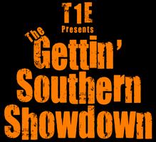 T1E Presents... The Gettin' Southern Showdown!