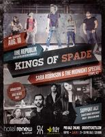 KINGS OF SPADE W/ SARA ROBINSON & THE MIDNIGHT SPECIAL...