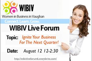 WIBIV Live Forum - Ignite Your Business For The...