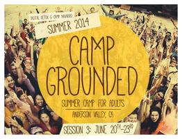 Camp Grounded - Summer Camp For Adults   Session 3