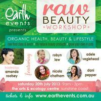 Earth Events Presents 'RAW BEAUTY' Workshop (Sunshine...
