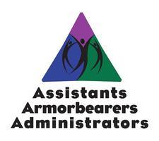 Assistants, Armorbearers, & Administrators ONLINE...