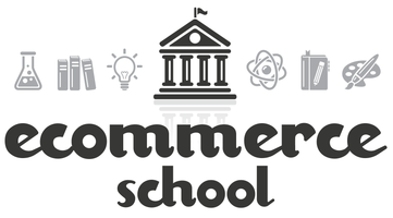 Ecommerce School - August 2013