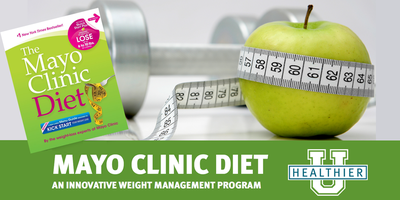 The Mayo Clinic Diet: 12-week workshop
