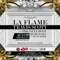 LA FLAME Starring TRAVI$ SCOTT Featuring THE VAVLT BOYZ