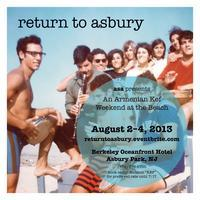 RETURN TO ASBURY 2013  – AUGUST 2-4th ARMENIAN KEF...