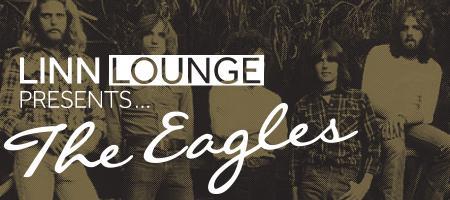 LINN Lounge Presents.. ...The Eagles