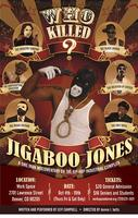 Who Killed Jigaboo Jones
