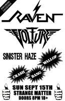 9/15: RAVEN, VOLTURE, SINISTER HAZE