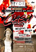 ✦ CLASH POOL PARTY ✦ Ft. MIGUEL MIGS ✦ Sat, August 3,...