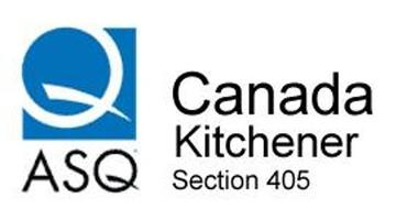 ASQ Kitchener Section Meeting -  28 Apr 2016 - Quality...