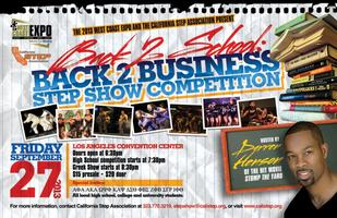 Back 2 School: Back 2 Business Step Show Extravaganza