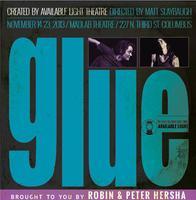 Robin & Peter Hersha present:  GLUE