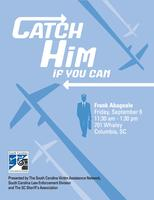 Catch Him If You Can: A Luncheon with Frank Abagnale,...