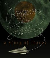 Reasons for Falling: a story of Icarus