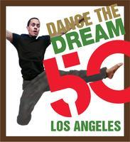 Dance the Dream: Los Angeles