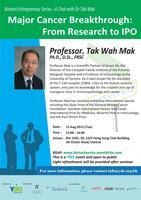 Biotech Entrepreneur Series - A Chat with Prof. Tak Mak