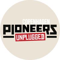 Pioneers Unplugged Copenhagen #1