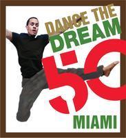 Dance the Dream: Miami