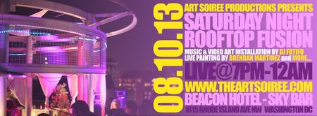 Saturday Night Rooftop Fusion by Art Soiree -8/10
