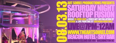 Saturday Night Rooftop Fusion- 8/3