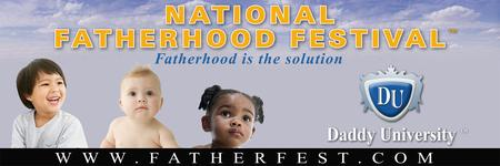 7th Annual National Fatherhood Festival