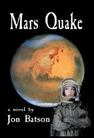 Sci-Fi Adventure Book Release Party Sept 8: MARS QUAKE...