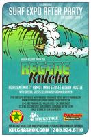 Saturday Surf Expo After Party Presented by Kulcha Shok...