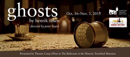 """Ghosts"" by Theatre Coup d'Etat"