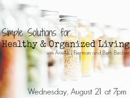 Be Well Be Organized: Simple Solutions for Healthy and...