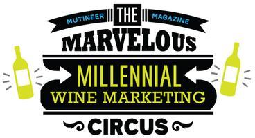 #Millennial #WineCircus - Calaveras County