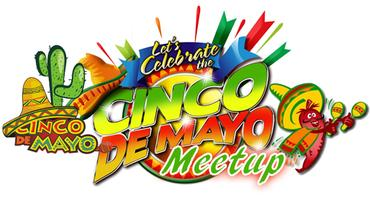 Cinco De Mayo Party! (Light Appetizers, Drink Specials...