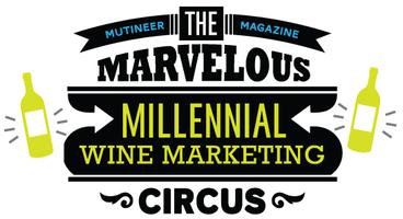 #Millennial #WineCircus - Sonoma Valley
