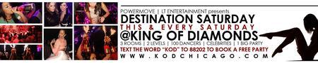 DESTINATION SATURDAY @KOD-CHICAGO! Book Your FREE BIRTHDAY...