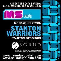 7/29 Monday Social Stanton Warriors at Sound FREE on...