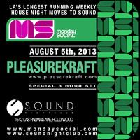 08/05 Monday Social Pleasurekraft @Sound FREE b4 11pm...