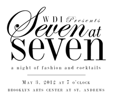 Seven at Seven - A Night of Fashion and Cocktails