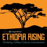 Ethiopia Rising : Climbing, Coffee, Culture, Connections