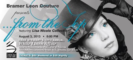Bramer Leon Couture Presents from the Top Featuring:...