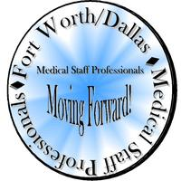 Medical Staff Professionals of Fort Worth/Dallas 2013...