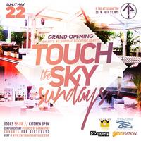 Touch the Sky Sundays ROOFTOP DAY PARTY  #GQEvent  at...