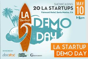 LA Demo Day (featuring 20 new LA startups)