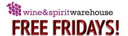 Free Friday Wine Tasting at Wine and Spirit Warehouse!