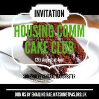 Housing Comms Cake Club
