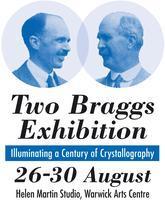 Two Braggs Exhibition
