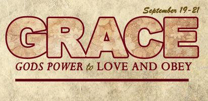 GRACE: God's Power to Love and Obey