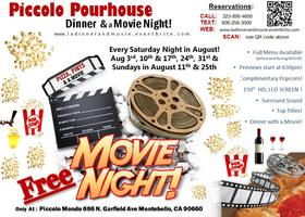 Dinner & a Movie - at Piccolo Pourhouse