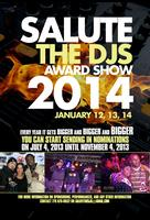 SALUTE THE DJS AWARD SHOW JANUARY 12-14, 2014