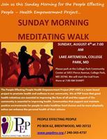 PEP HEP SUNDAY MORNING MEDITATING WALK