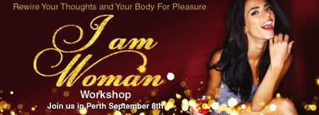 I Am Woman : The Workshop